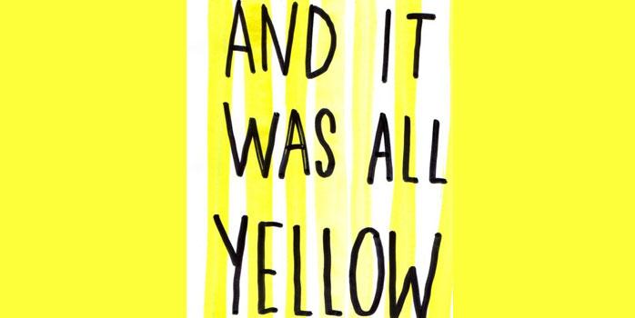 J'aime pas le jaune mais…
