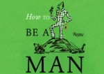 how-to-be-a-man-top